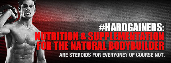 #HardGainers: Nutrition & Supplementation for the Natural Bodybuilder