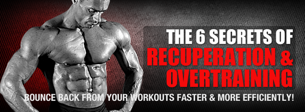 The 6 Secrets Of Recuperation & Overtraining