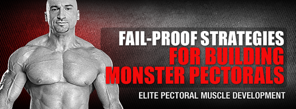 Fail-Proof Strategies for Building Monster Pectorals