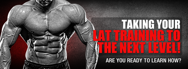 Taking Your Lat Training To The Next Level!