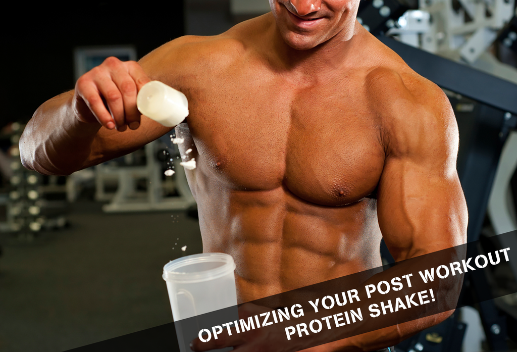 Optimizing Your Post Workout Protein Shake!