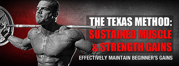 The Texas Method: Sustained Muscle & Strength Gains