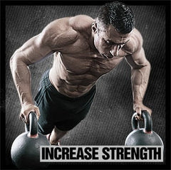 INCREASE STRENGTH