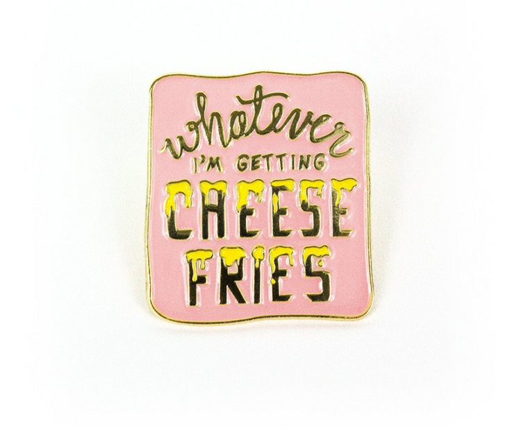 Cheese Fries Pin