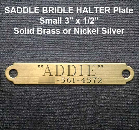 "SADDLE BRIDLE HALTER Plate Small 3"" x 1/2"" Solid Brass or Nickel Silver"