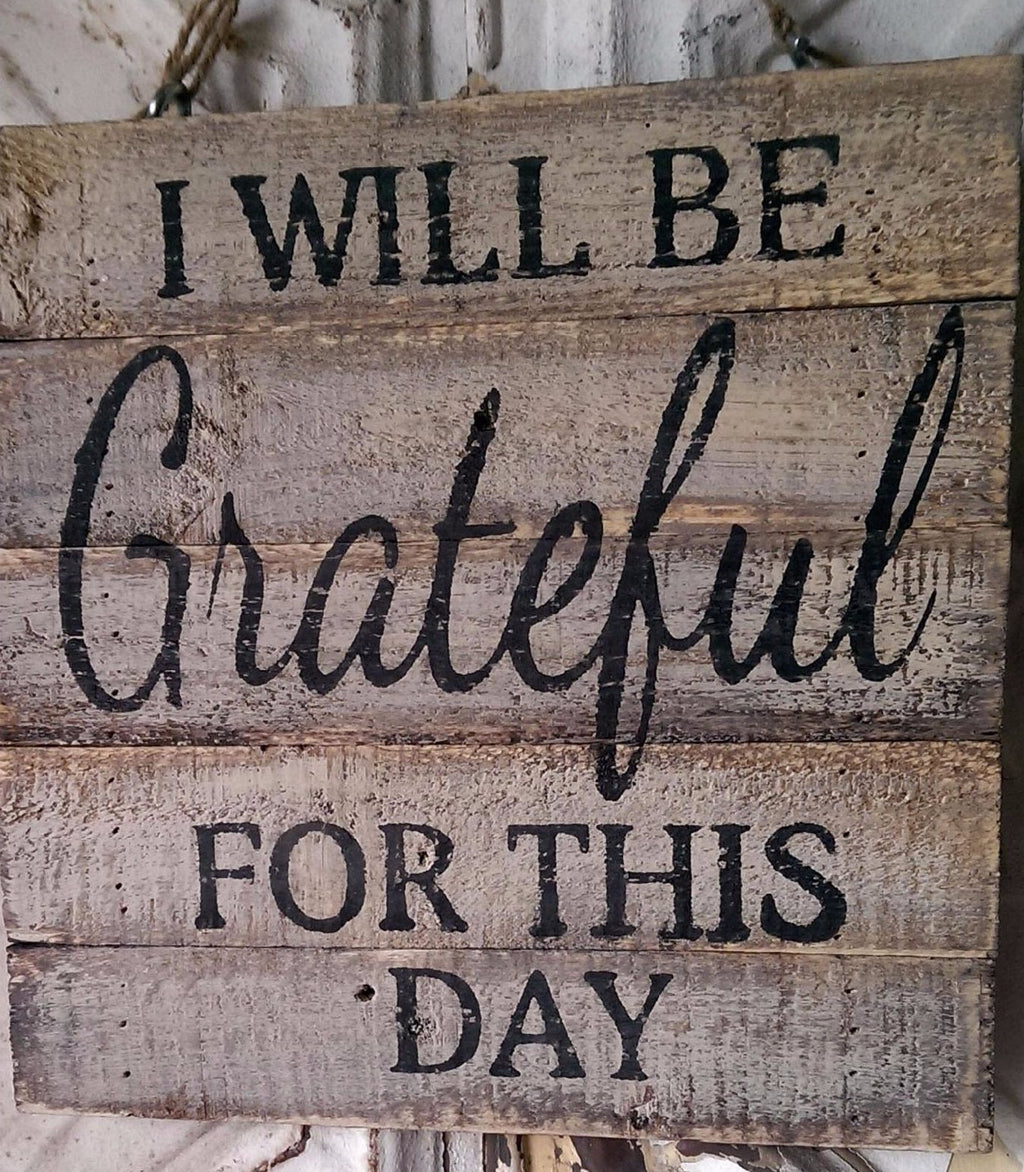 Grateful For this Day Wood Plaque
