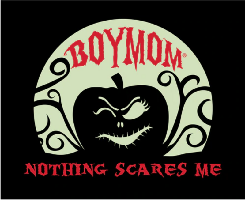 Nothing Scares Me GLOW IN THE DARK BoyMom Tee