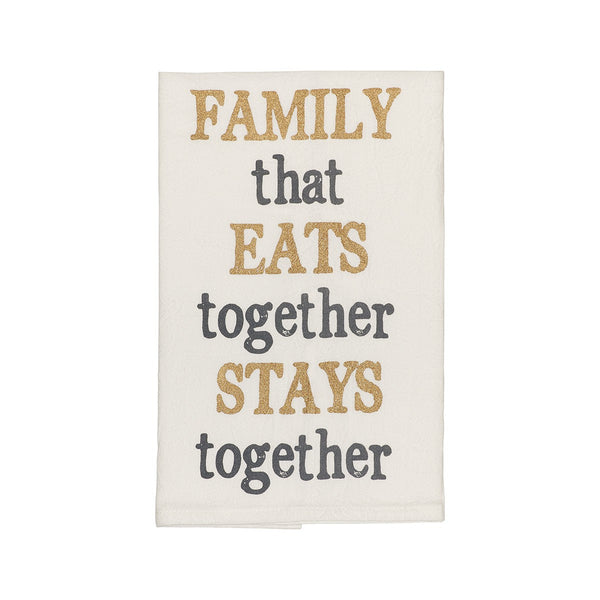 Family That Eats Together Tea Towel - E.T. Tobey Company