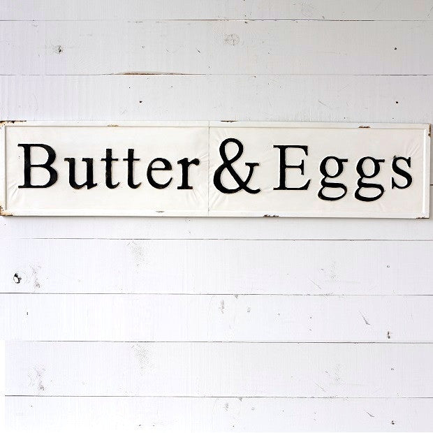 Butter & Eggs Metal Sign - E.T. Tobey Company - Farmhouse Decor