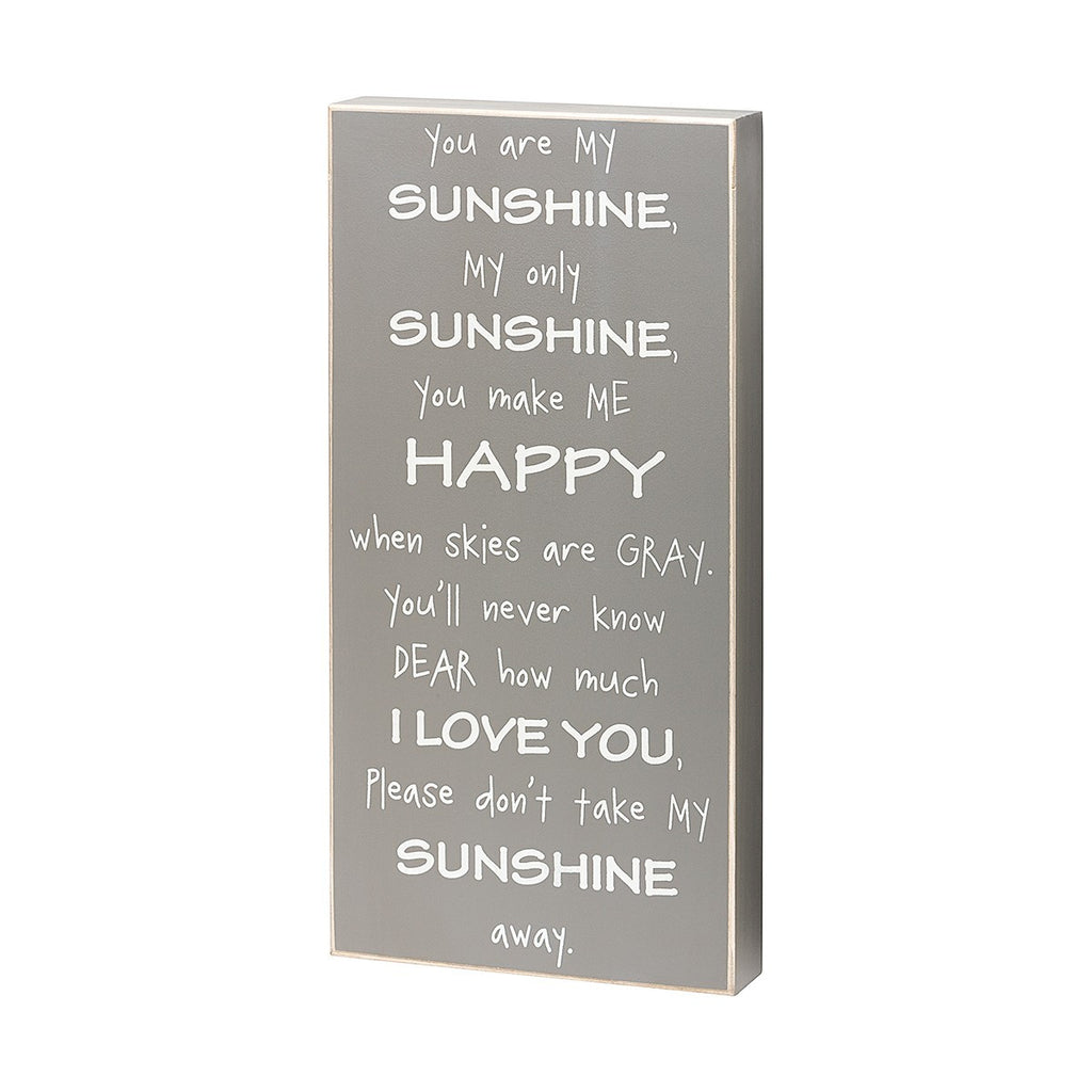 My Sunshine Grey Box Sign - E.T. Tobey Company