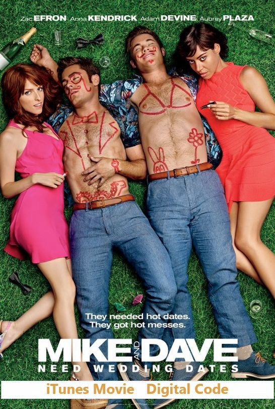 Mike And Dave Need Wedding Dates (HD) - iTunes Movie