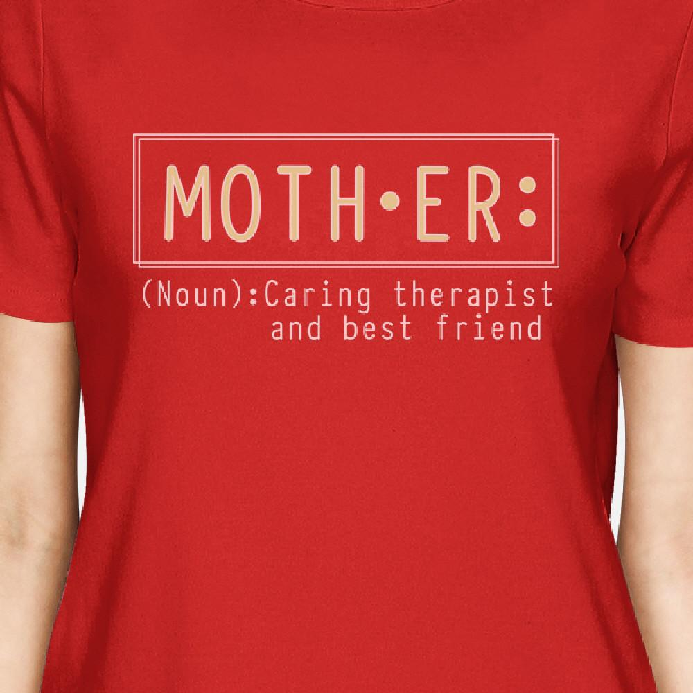 Mother Therapist Womens Red T Shirt Mothers Day Gift From Daughters CoolHatcher at TheArtOfLiving.Earth