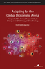 Adapting for the Global Diplomatic Arena: A Report of the Aspen Institute Dialogue on Diplomacy and Technology