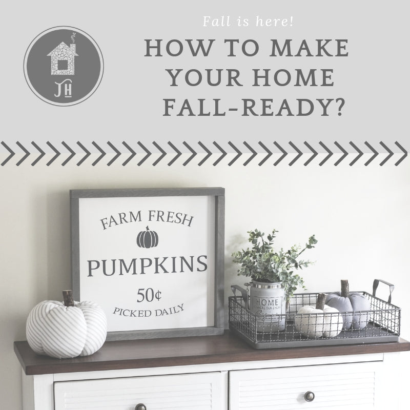 "How to make your home ""fall-ready"""