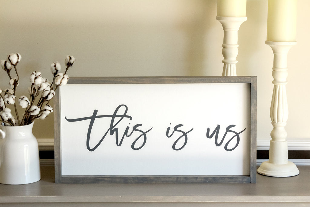 "Farmhouse Sign ""This is Us""  