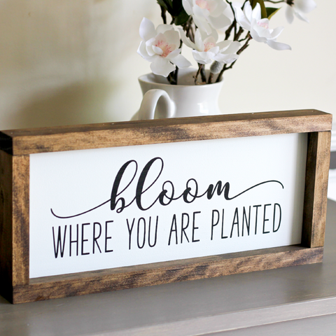 "Bloom where you are planted Sign | Spring Easter Home Decor | Wall Sign 15""x 7"" - Jarful House"