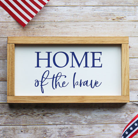 "| Patriotic Wall Decor | Home of the brave Sign | 4th Of July Sign 13""x 7"" - Jarful House"