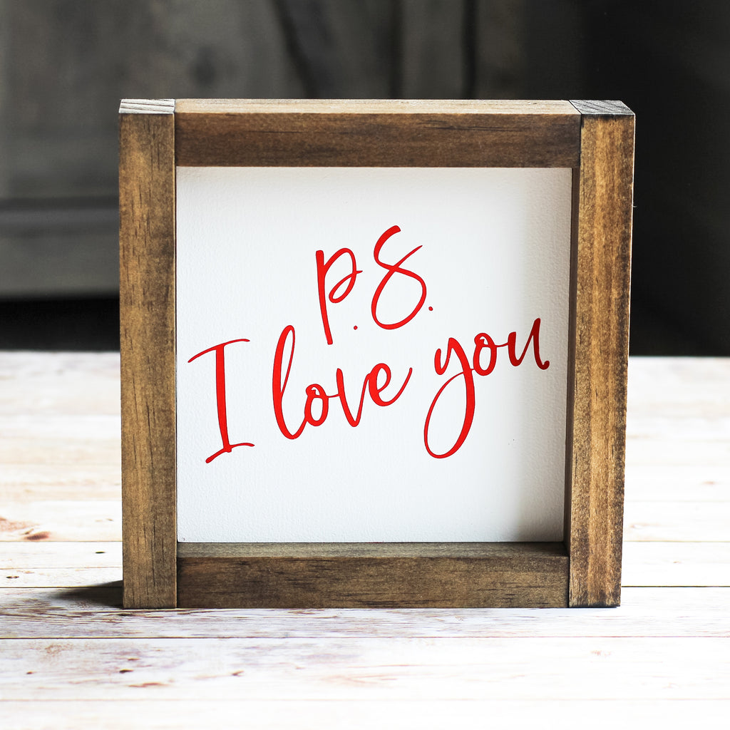 Valentine's Day Decor Gift for Her P.S. I Love You Sign 7 x 7 Inches - Jarful House