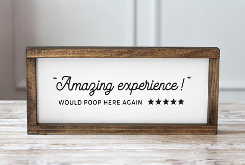 Bathroom Wall Decor - Funny Sign Amazing Experience! Would poop here again. - Jarful House