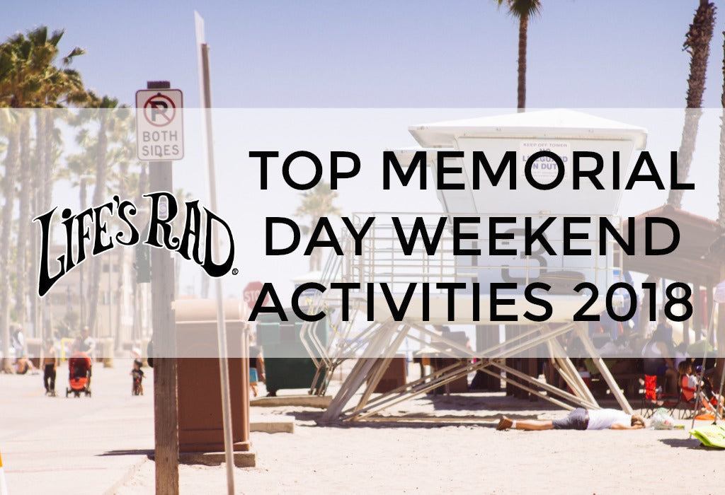 Life's Rad When You're Doing these Fab Memorial Day Activities in San Diego!