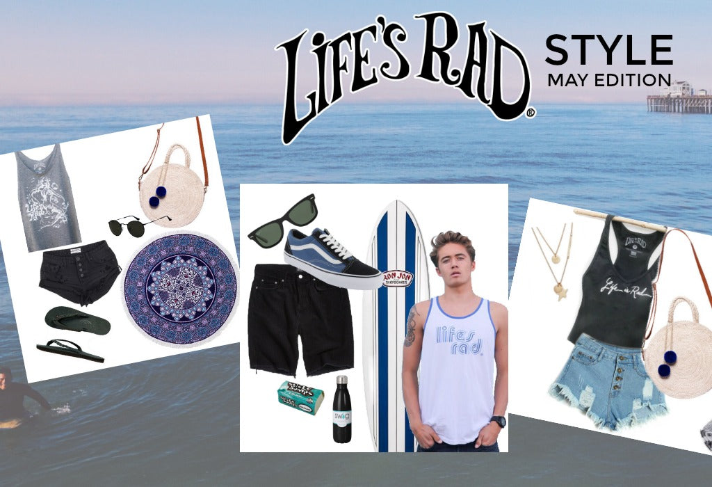 Life's Rad Style: May Edition!