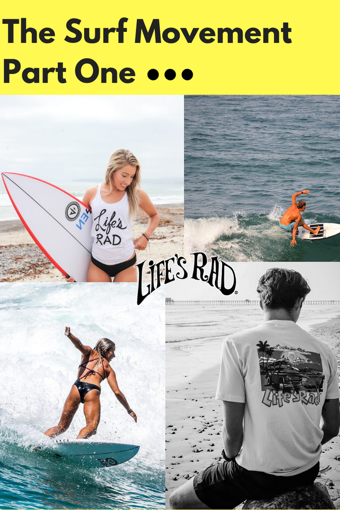 The Surf Movement | Part One