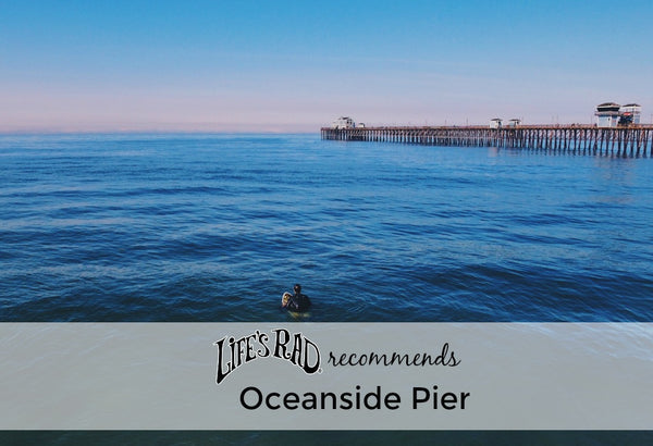 Oceanside Pier is always a good time here in San Diego, as the Life's Rad crew well knows!