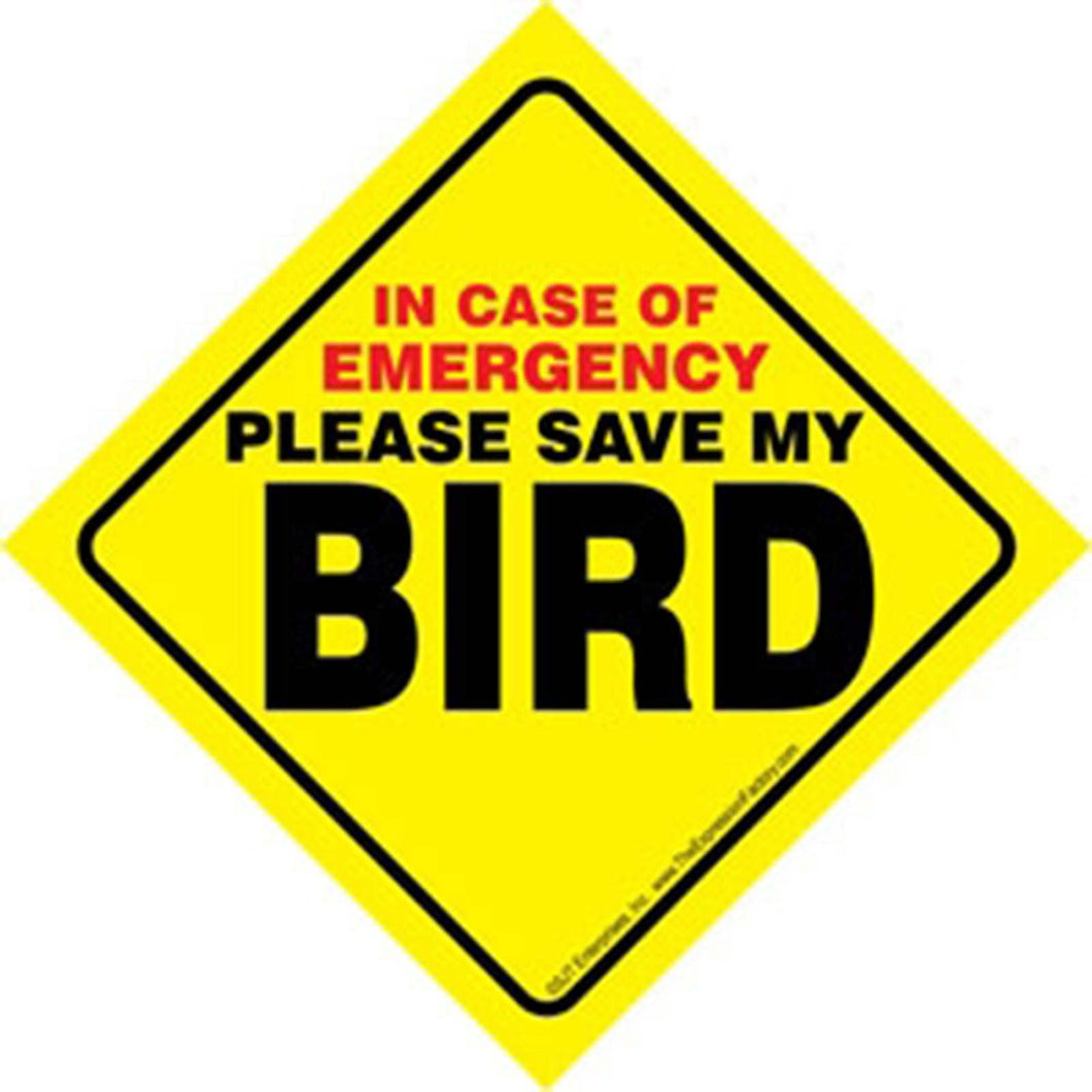 Save My Bird Sign