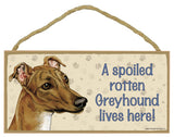 "Spoiled Rotten Greyhound Sign 5""x 10"" with Jute Hanger"