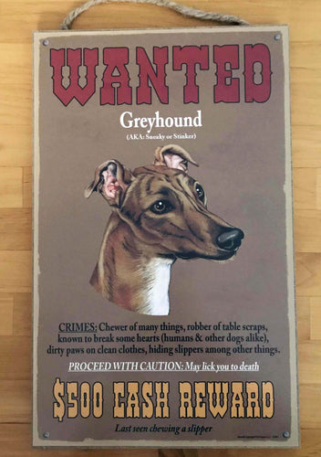 Greyhound Wanted Wood Sign