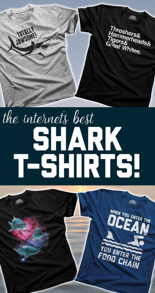 Cool Shark Tshirts to Celebrate Shark Week