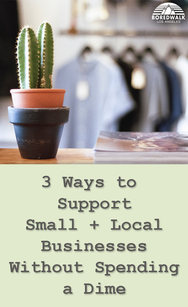 3 Ways to Support Small and Local Businesses Without Spending a Dime