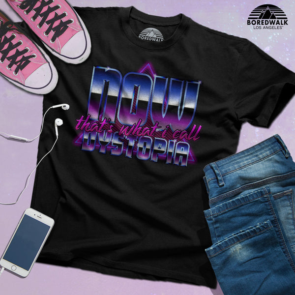 Boredwalk Now That's What I Call Dystopia Outrun Shirt