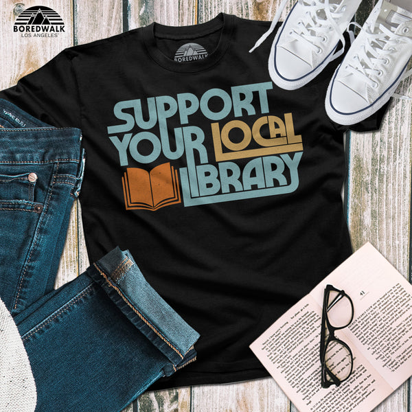 Boredwalk Support Your Local Library Shirt