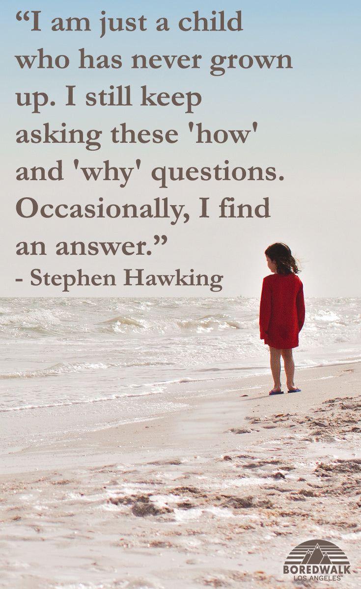 I am just a child who has never grown up. I still keep asking these 'how' and 'why' questions. Occasionally, I find an answer.