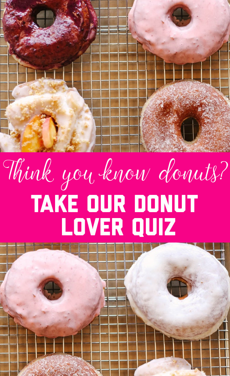 Are You an Expert on Donut Facts? Take Our Fun Donut Quiz