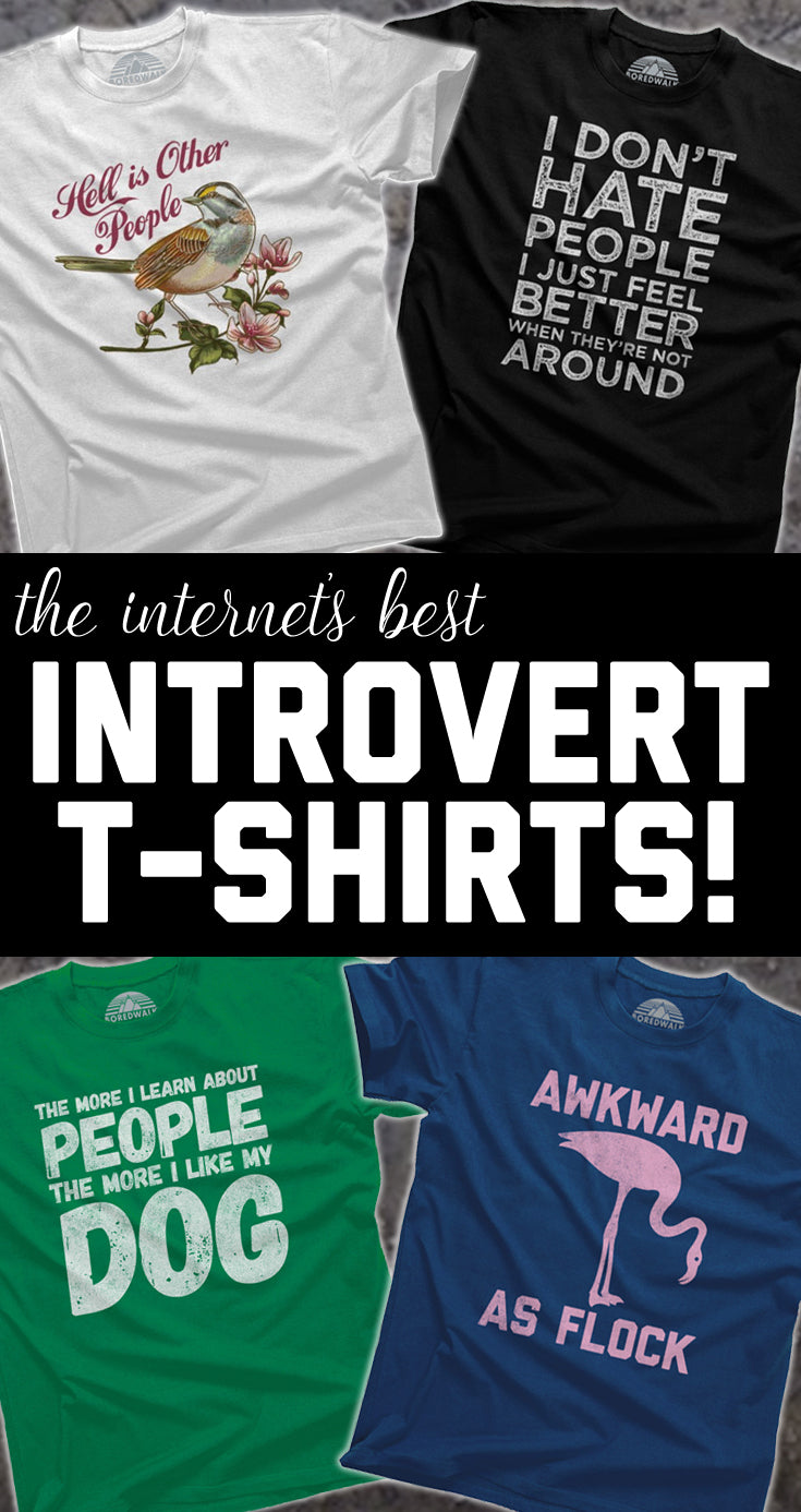Funny Introvert Shirts