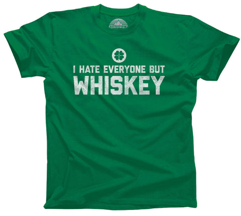 I Hate Everyone But Whiskey Shirt