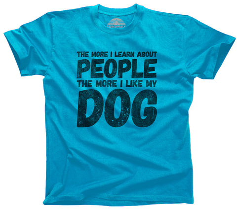 The More I Learn About People The More I Like My Dog Shirt