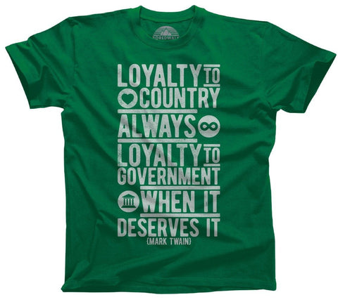 Loyalty to Country Always Loyalty to Government When It Deserves It