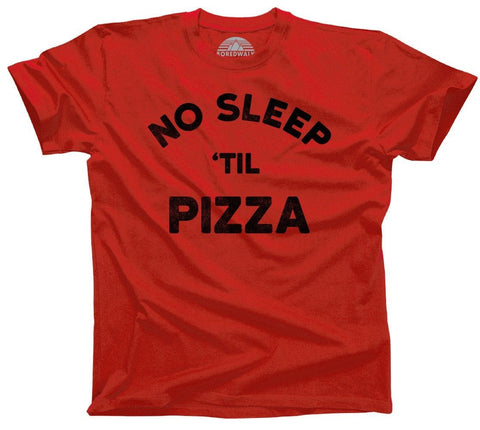 No Sleep Til Pizza