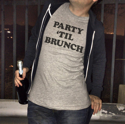 Party Til Brunch Shirt