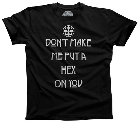 Don't Make Me Put a Hex On You Witch Shirt