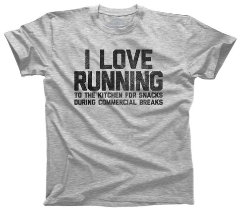 I Love Running to the Kitchen for Snacks Shirt