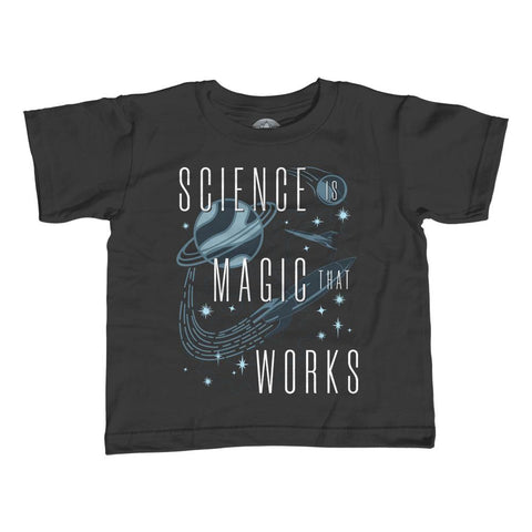 Science is Magic That Works Science Quote Shirt