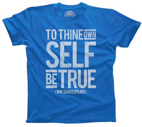 To Thine Own Self Be True Shakespeare Shirt