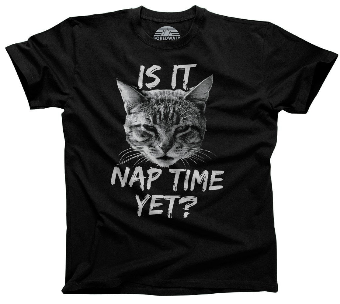 Men's Is It Nap Time Yet T-Shirt Funny Cat TShirt