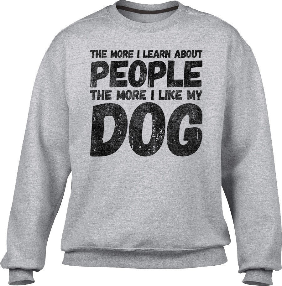 Unisex I Like My Dog Sweatshirt