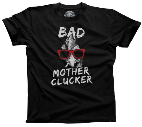 Men's Bad Mother Clucker Chicken T-Shirt