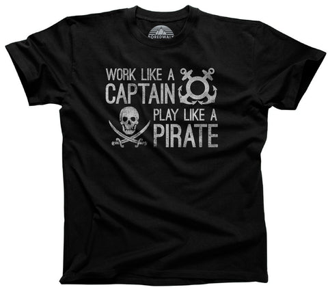 Men's Work Like A Captain Play Like A Pirate T-Shirt Nautical T-Shirt